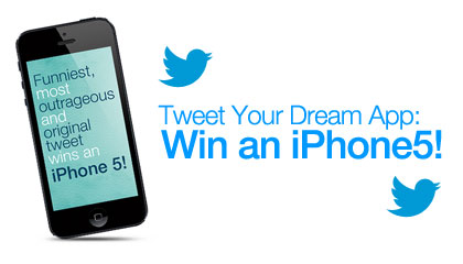 Tweet Your Dream App: Win an iPhone5!