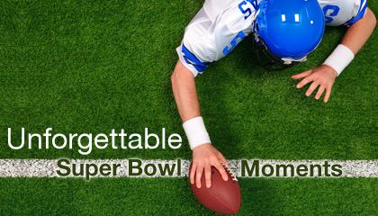 Unforgettable Super Bowl Moments
