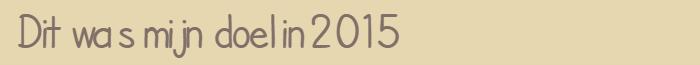 mijn doel in 2015