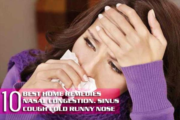 Nasal Congestion, Sinusitis Vs Rhinitis: a Differential Best-Home-Remedies-For-Nasal-Congestion-sinus-stuffy-runny-nose-cold-cough-goindiya9
