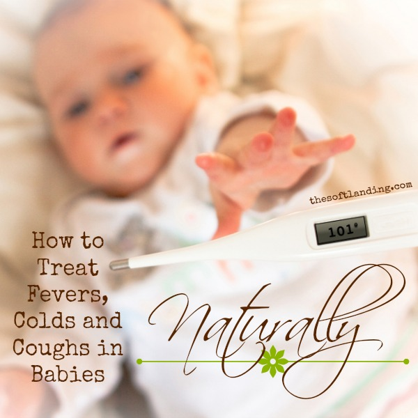 Cough and Fever How-to-Treat-Fevers-Colds-and-Coughs-in-Babies-by-thesoftlanding-com
