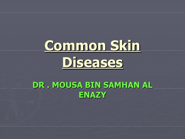 a Common Disease Common-skin-diseases