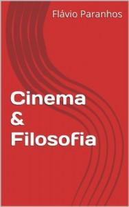 Baixar Cinema & Filosofia pdf, epub, eBook