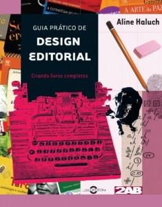 Baixar Guia prático de design editorial: Criando livros completos pdf, epub, eBook