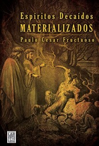 Baixar Espíritos Decaídos Materializados pdf, epub, eBook