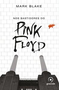 Baixar Nos Bastidores do Pink Floyd pdf, epub, eBook