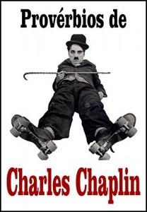 Baixar Provérbios de Charles Chaplin pdf, epub, eBook