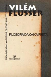 Baixar Filosofia da caixa preta: ensaios para uma futura filosofia da fotografia (Coleção Comunicações) pdf, epub, eBook