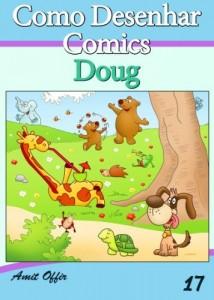 Baixar Como Desenhar Comics: Doug (Livros Infantis Livro 17) pdf, epub, eBook