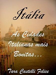 Baixar Itália – As Cidades Italianas mais Bonitas pdf, epub, eBook