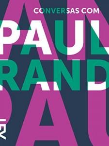 Baixar Conversas com Paul Rand pdf, epub, eBook