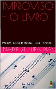 Baixar IMPROVISO – O LIVRO: Poemas – Letras de Música – Cifras – Partituras pdf, epub, eBook