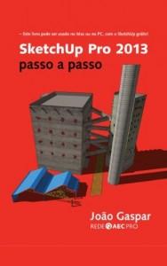 Baixar SketchUp Pro 2013 passo a passo pdf, epub, eBook