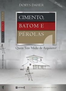 Baixar CIMENTO, BATOM E PÉROLAS – Quem Tem Medo De Arquiteto? pdf, epub, eBook