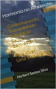 Baixar Harmonia no Ambiente: Para Viver uma Vida Melhor pdf, epub, eBook
