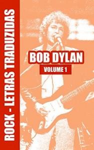 Baixar Rock Letras Traduzidas – Bob Dylan pdf, epub, eBook