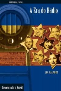 Baixar A era do rádio (Descobrindo o Brasil) pdf, epub, eBook