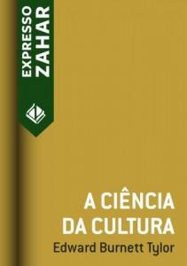 Baixar A ciência da cultura pdf, epub, eBook
