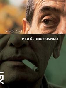 Baixar Meu último suspiro (Mostra Internacional de cinema) pdf, epub, eBook