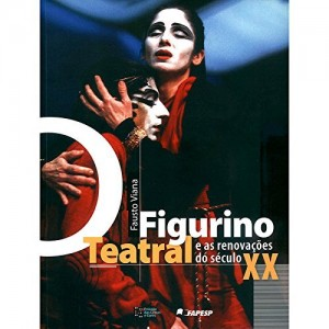 Baixar O Figurino Teatral e as Renovações do Século XX: 1 pdf, epub, eBook
