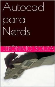 Baixar Autocad para Nerds (T.I. Livro 2) pdf, epub, eBook