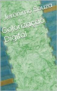 Baixar Pinturas Digitais (Colorização Livro 4) pdf, epub, eBook