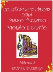 Baixar Vol II. Coletânea de partituras para piano, teclado, flauta, violão e canto pdf, epub, eBook