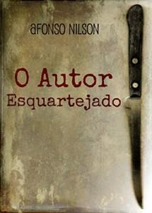 Baixar O Autor Esquartejado: Texto teatral em um ato para quatro atores pdf, epub, eBook