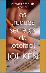 Baixar os truques secretos da lotofacil: lotofacil e facil de ganhar (loterias killermaster 2) pdf, epub, eBook