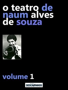 Baixar O Teatro de Naum Alves de Souza – Volume 1 pdf, epub, eBook