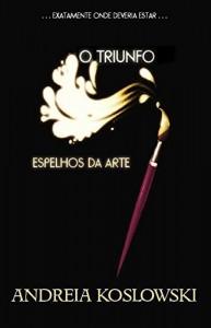 Baixar O Triunfo (Espelhos da Arte Livro 2) pdf, epub, eBook