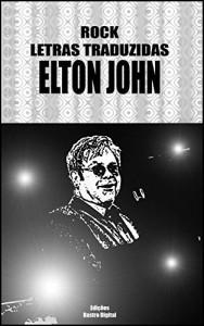 Baixar Rock Letras Traduzidas – Elton John: Elton John pdf, epub, eBook
