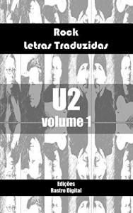 Baixar Rock Letras Traduzidas – U2 – Volume1 pdf, epub, eBook