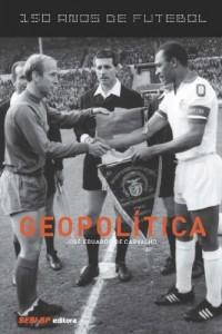 Baixar 150 Anos de Futebol – Geopolítica pdf, epub, eBook