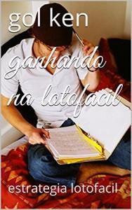 Baixar ganhando na lotofacil: estrategia lotofacil (estrategia lotofacil 3) pdf, epub, eBook