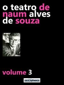 Baixar O Teatro de Naum Alves de Souza – Volume 3 pdf, epub, eBook