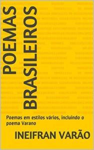Baixar Poemas Brasileiros: Poemas em estilos vários, incluindo o poema Varano pdf, epub, eBook