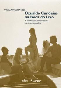 Baixar Ozualdo Candeias na Boca do Lixo: 1 pdf, epub, eBook