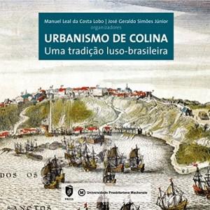Baixar Urbanismo de colina: uma tradição luso-brasileira pdf, epub, eBook