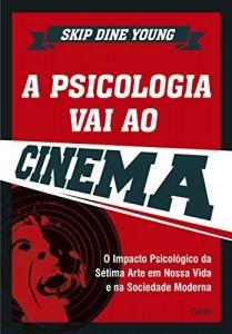 Baixar A Psicologia Vai ao Cinema pdf, epub, eBook