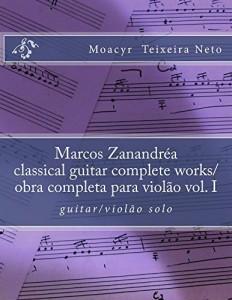 Baixar Marcos Zanandrea: classical guitar complete works vol. I pdf, epub, eBook
