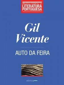 Baixar Auto da Feira (Biblioteca Essencial da Literatura Portuguesa Livro 37) pdf, epub, eBook