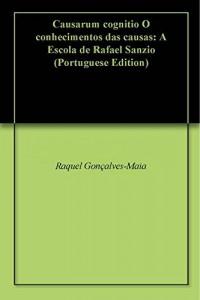 Baixar Causarum cognitio O conhecimentos das causas: A Escola de Rafael Sanzio pdf, epub, eBook