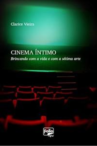 Baixar Cinema íntimo pdf, epub, ebook