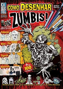 Baixar Como Desenhar Zumbis (Aprenda A Desenhar Passo a Passo) pdf, epub, eBook
