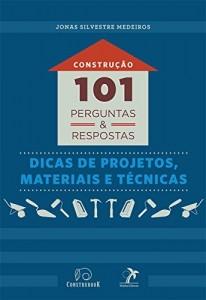 Baixar Construção: 101 perguntas e respostas pdf, epub, eBook