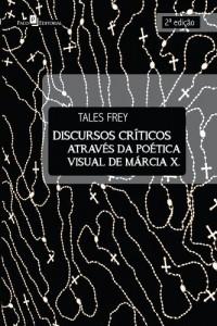 Baixar Discursos Críticos Através da Poética Visual de Márcia X pdf, epub, eBook