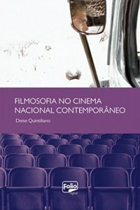 Baixar Filmosofia no Cinema Nacional Contemporâneo pdf, epub, eBook