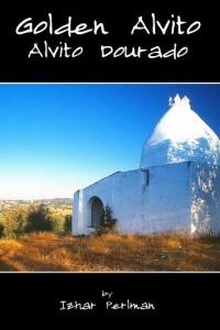 Baixar Golden Alvito – Alvito Dourado: A photographic album with text about the county of Alvito in Portugal (A Passion for Portugal – Uma Paixão por Portugal Livro 2) pdf, epub, eBook
