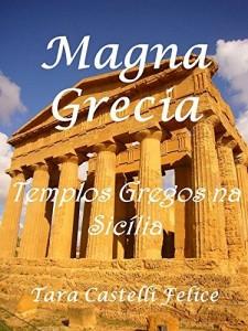 Baixar Magna Grecia, Os Templos Gregos na Sicília pdf, epub, eBook